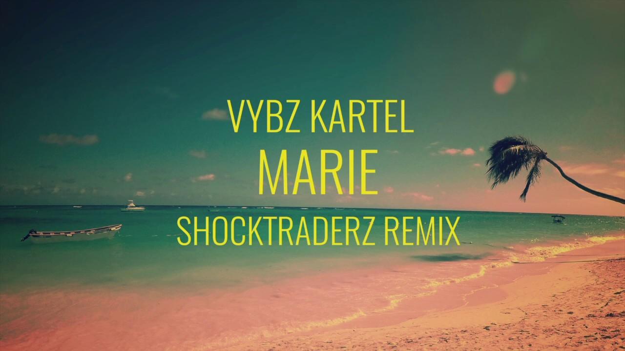 Vybz Kartel - Marie (Shocktraderz Remix)