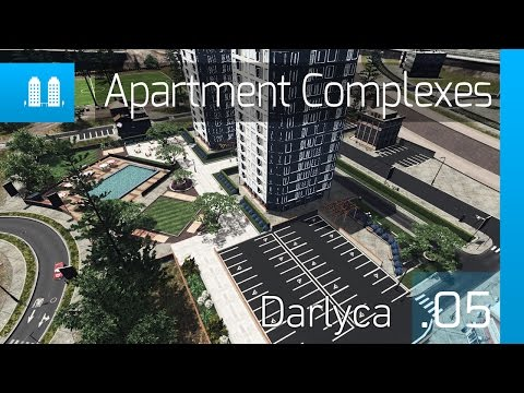 Cities Skylines: Darlyca – [Ep. 5] Apartment Complexes