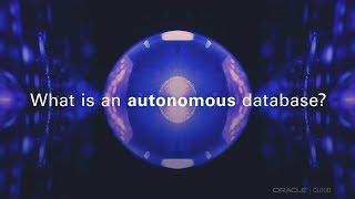 What Is an Autonomous Database? thumbnail