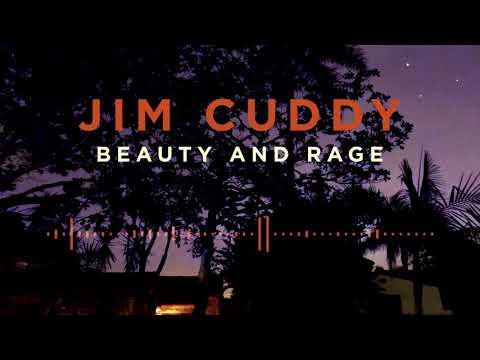 Jim Cuddy - Beauty and Rage