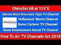 ChinaSat 6B at 115°E Manny More Discovery Type, Hollywood, Cartoon, Entertainment Free Channel 2018
