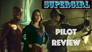 Supergirl Pilot SPOILER Review Comic Con 2015  | THE RATINGS ROOM