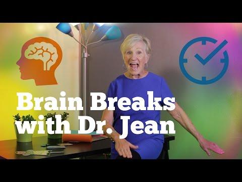 Brain Breaks with Dr. Jean