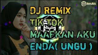 DJ REMIX TIK TOK 💖 MAAFKAN AKU - ENDA ( UNGU ) 💖 TERBARU FULL BASS 2020
