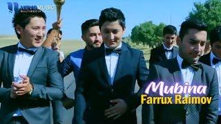 Farrux Raimov - Mubina (Official Music Video)