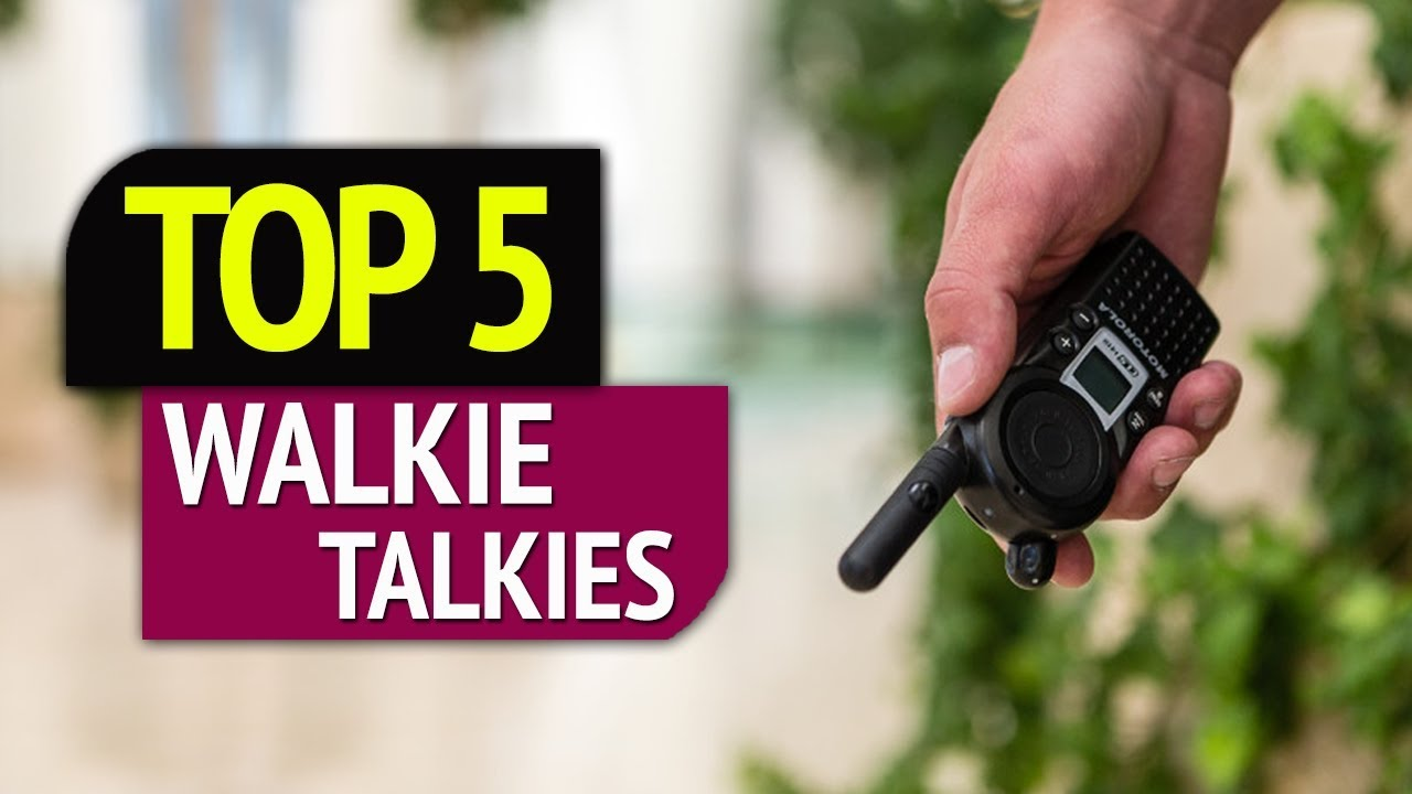 TOP 5: Best Walkie Talkies