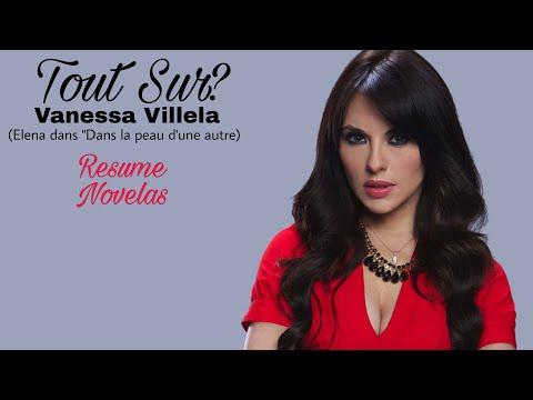 """Tout Sur? Vanessa Villela (Elena dans """"Dans la peau d'une autre)"""