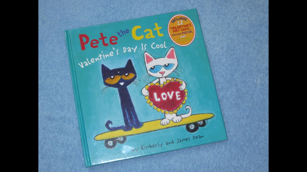 pete the cat valentines day is cool children u0027s read aloud story