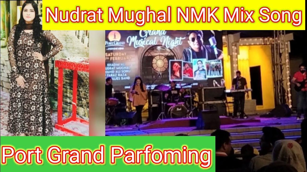 Nudrat Mughal NMK   Mix Song   Performing VashMalley   Port Grand karachi   28 February 2021