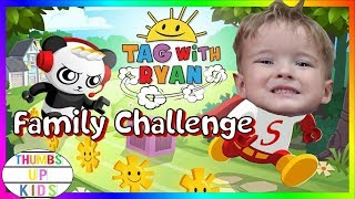 TAG WITH RYAN Game and Family Challenge | Thumbs Up Kids