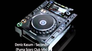 Deniz Kasum - Seconds (Puma Scorz Club Mix)