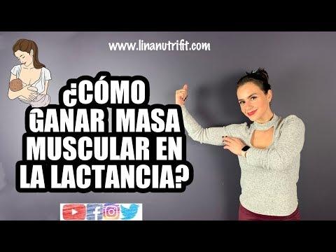 Como ganar peso y masa muscular durante la lactancia?
