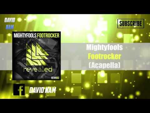 [15K] (2/2) Mightyfools - Footrocker (Studio Acapella)