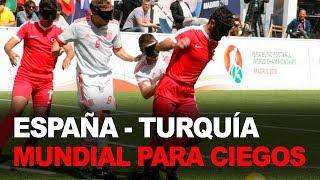 España - Turquía COMPLETO | Mundial de fútbol para ciegos | Teledeporte