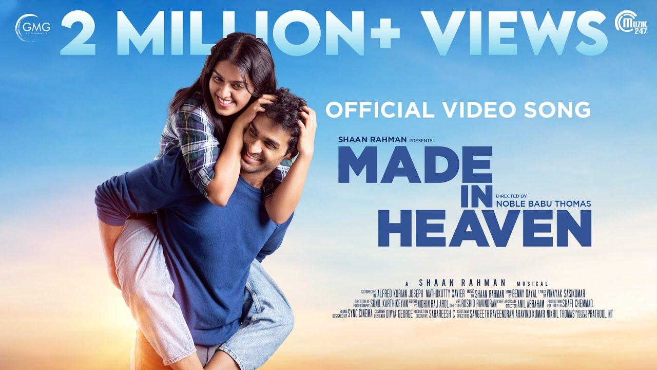Download Made In Heaven | Kanmani Kanmani | Shaan Rahman | Benny Dayal | Noble Babu Thomas |Vinayak Sasikumar