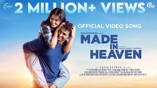 Made In Heaven Kanmani Kanmani Shaan Rahman Benny Dayal Noble Babu Thomas Vinayak Sasikumar