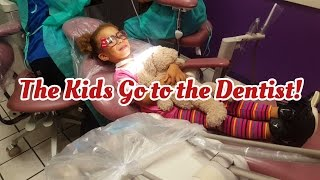 The Kids Go To the Dentist!