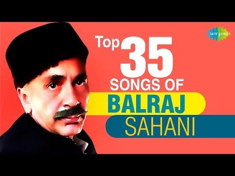 35 songs of Balraj Sahni | बलराज साहनी के 35 गाने | HD Songs | One Stop Jukebox