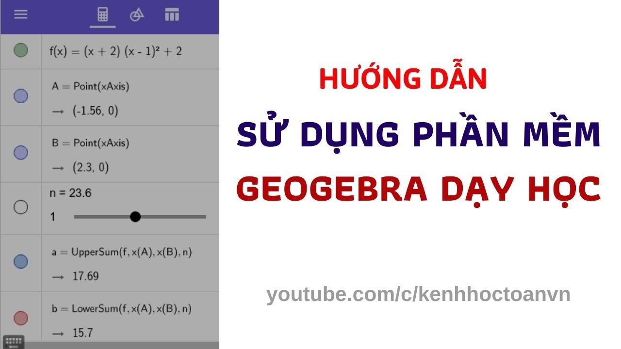 [Geogebra-Bài 1] Hướng dẫn cài đặt và thao tác căn bản trên geogebra