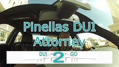 How To Pick a Pinellas DUI Attorney Call 1-813-222-2220
