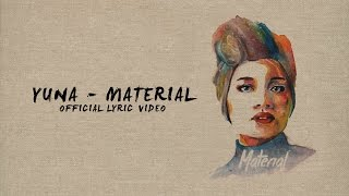 Yuna - Material (Official Lyric Video)