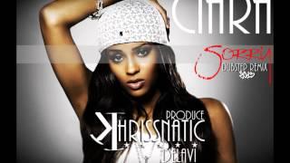 Ciara - Sorry (Dubstep Remix 2013) [Prod. Khrissnatic Delaví]
