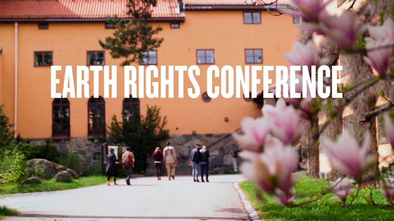Home Affaire Stockholm Earth Rights Conference Sigtuna May 10 11 2019