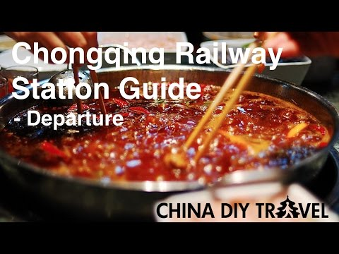 Chongqing Railway Station Guide - departure