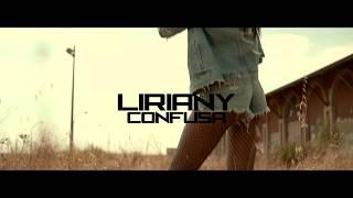 Смотреть клип Liriany - Confusa