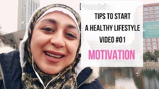 Tips to start a healthy lifestyle 2019 | video #01 motivation