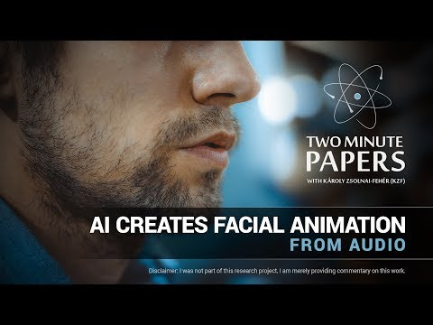 AI Creates Facial Animation From Audio | Two Minute Papers #185