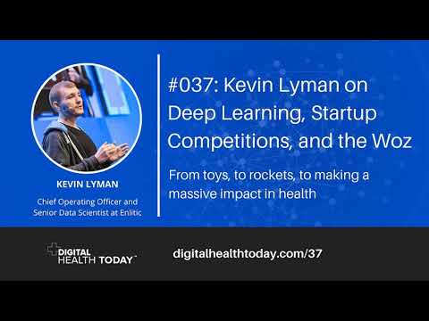 #037: Kevin Lyman on Deep Learning, Startup Competitions, and the Woz