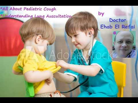 CLINICAL PEDIATRICS | CHEST | Lecture by Dr. Ehab El-Refai