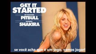 Pitbull - Get It Started ft. Shakira (tradução)