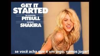 Pitbull - Get It Started ft. Shakira (tradução)