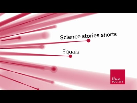 Science stories shorts – Equals