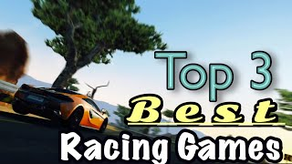 Top 3 Best Racing Games 2018   IOS and Android