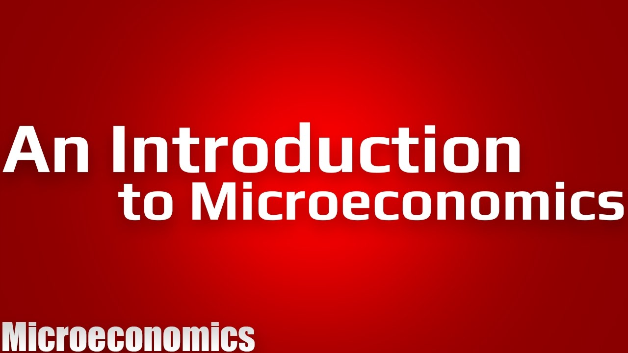 Defining Economics - Introduction to Microeconomics (1/4 ...
