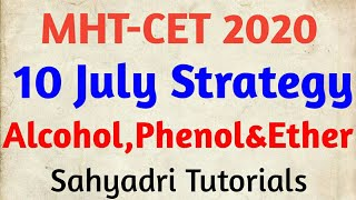 MHT-CET 2020 | 10 July Strategy |  Alcohol, Phenol & Ether
