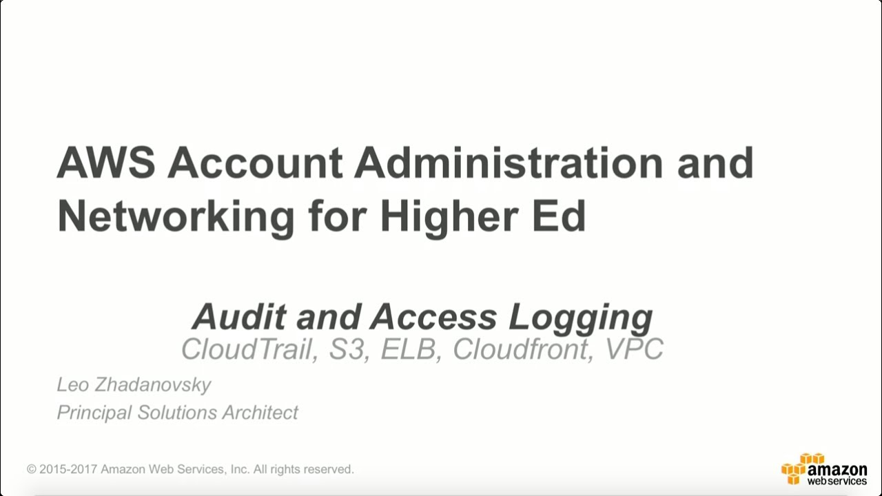 AWS Audit and Access Logging for Education