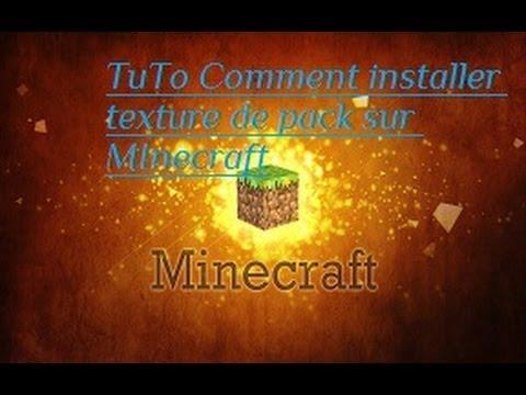 Comment installer un pack de texture sur Minecraft 1.7.2 - YouTube