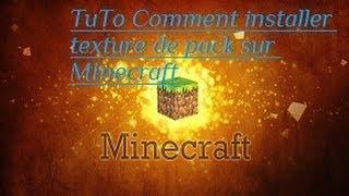 Comment installer un pack de texture sur Minecraft 1.7.2