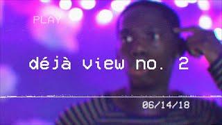 Déjà View no. 2 (A Project Feel Memory)