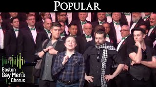Download Popular - Boston Gay Men's Chorus MP3 song and Music Video