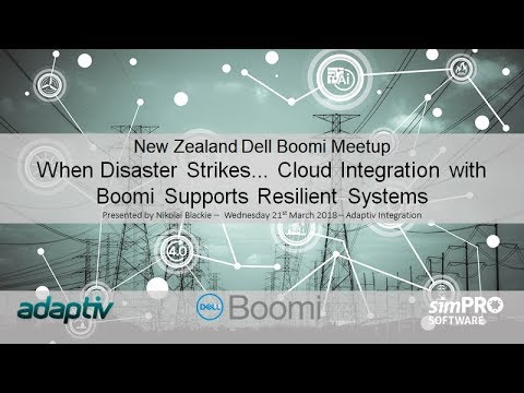 New Zealand Boomi Meetup with Adaptiv Integration - March 2018 - When Disaster Strikes