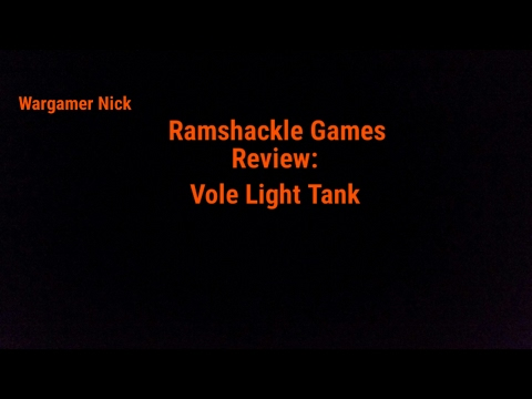 Ramshackle Games Review: Vole Light Tank