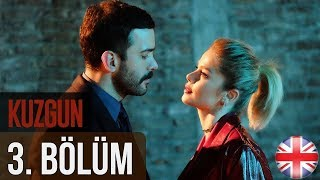 Kuzgun (The Raven) - Episode 3 English Subtitles HD