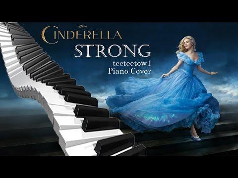 Strong - Sonna Rele - Disney Cinderella 2015 Piano Cover+SHEET - Soundtrack