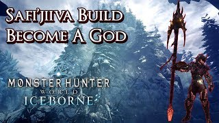 MHW Iceborne - Safi'jiiva Blademaster Build - Become a God