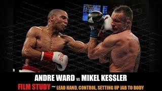 """Andre """"SOG"""" Ward vs Mikkel Kessler - Film Study"""